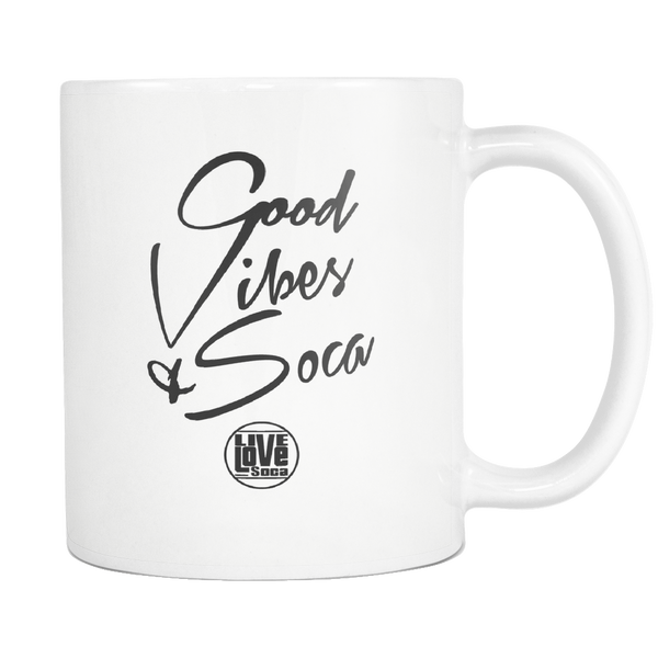 GOOD VIBES & SOCA MUG (Designed By Live Love Soca) - Live Love Soca Clothing & Accessories