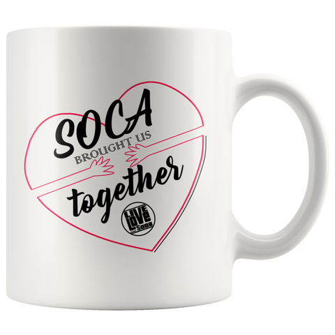 SOCA BROUGHT US TOGETHER MUG (Designed By Live Love Soca) - Live Love Soca Clothing & Accessories