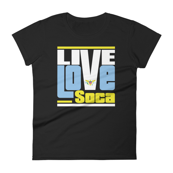 Virgin Islands - Islands Edition Womens T-Shirt - Live Love Soca Clothing & Accessories