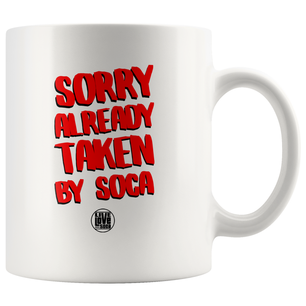 TAKEN BY SOCA MUG (Designed By Live Love Soca) - Live Love Soca Clothing & Accessories