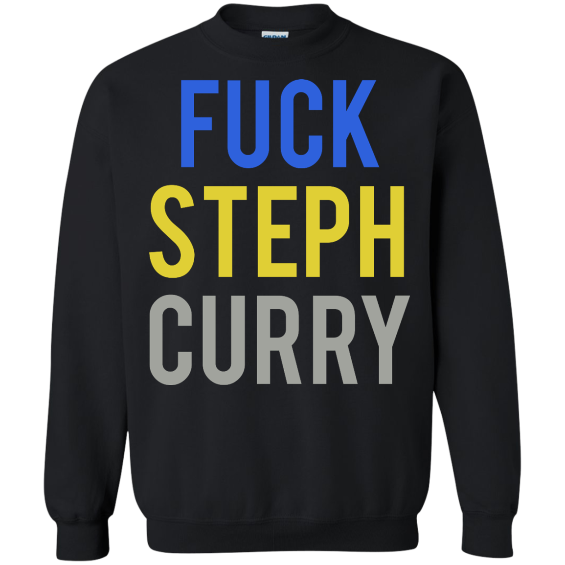 Fuck Steph Curry Shirt, Tank, Sweater