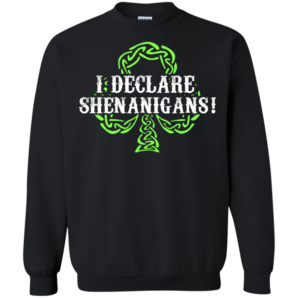 Saint Patrick's Day: I Declare Shenanigans shirt, hoodie ...