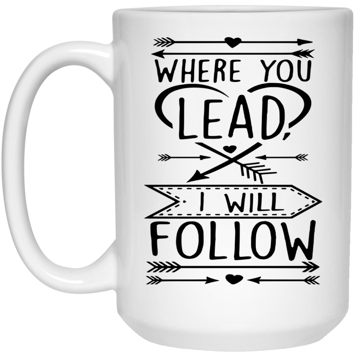 Gilmore Girls mug: Where you lead, I will follow