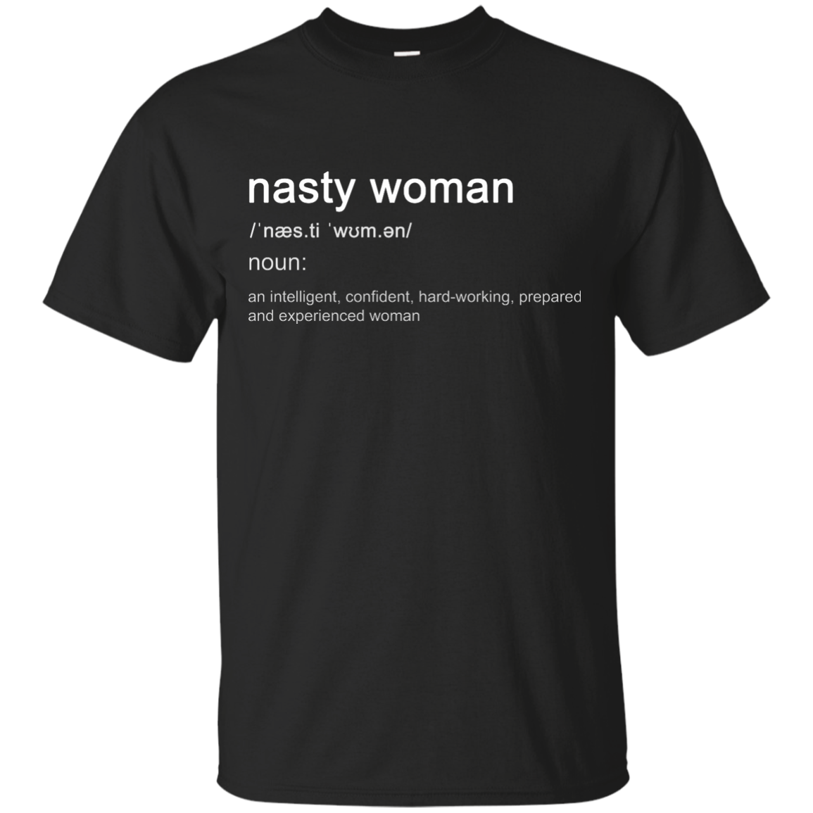 Nasty Woman Definition Shirt - Ifrogtees-4130