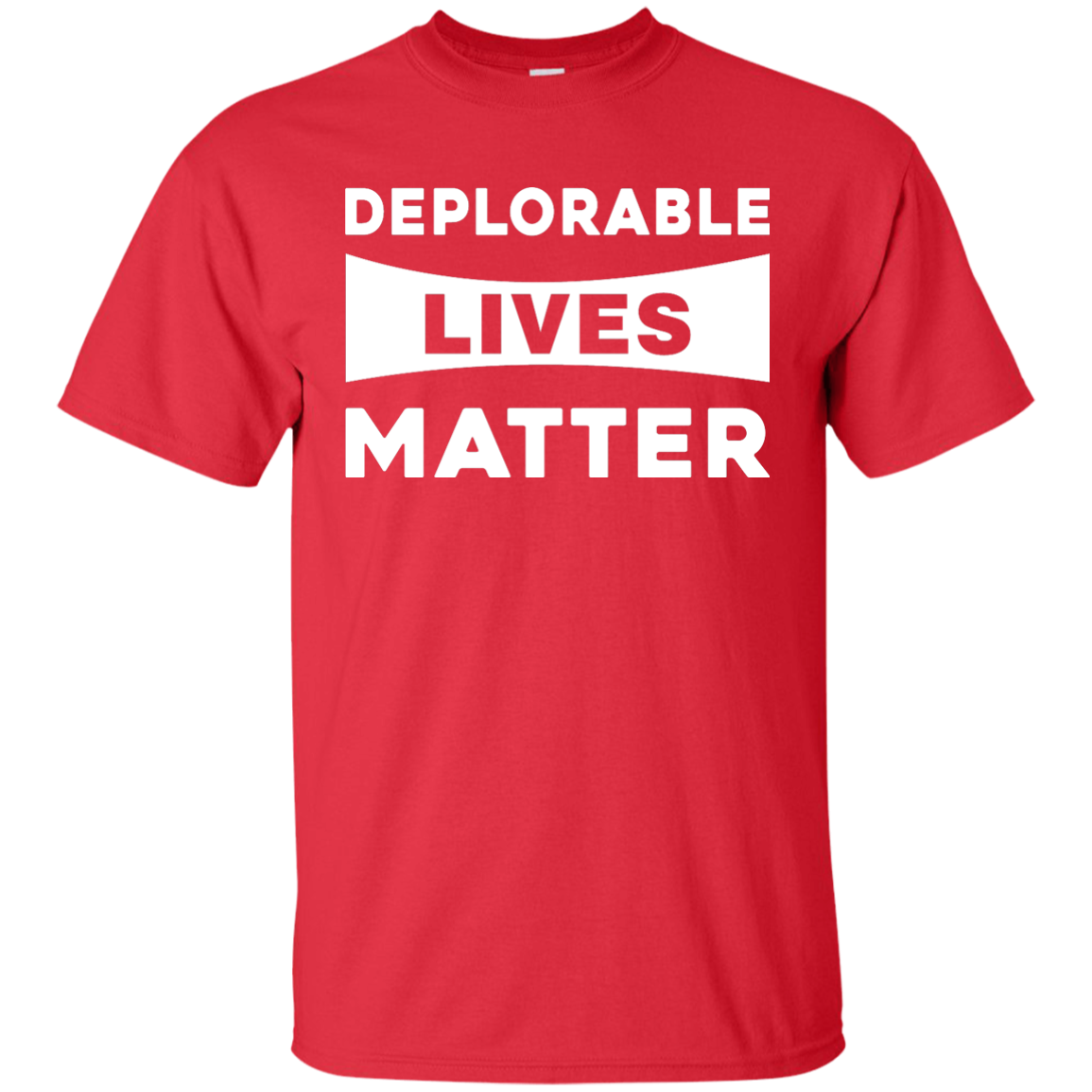 Trump deplorable lives matter t shirt hoodie tank for Be creative or die shirt