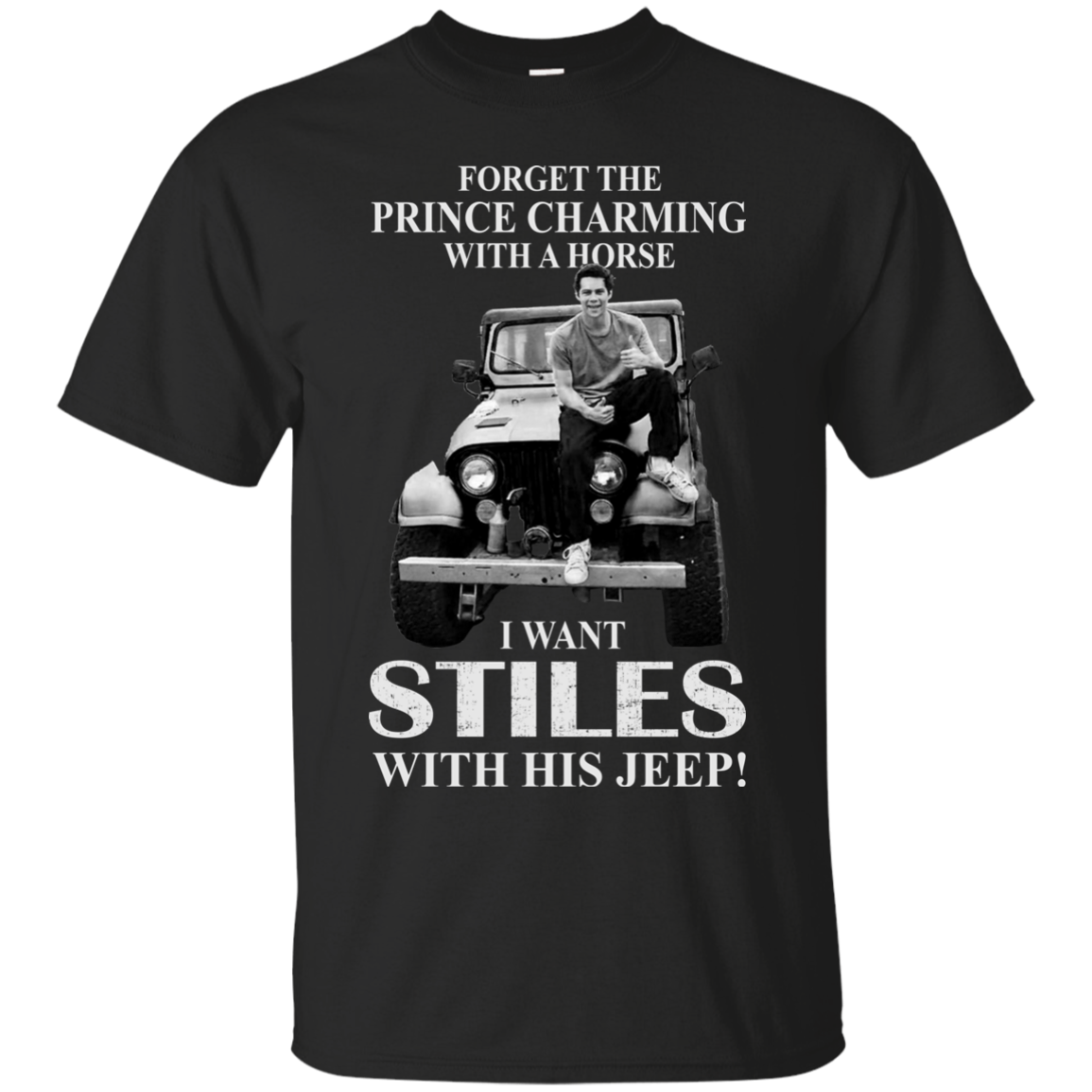 Forget the Prince Charming with a horse I want Stiles with his jeep shirt, hoodie