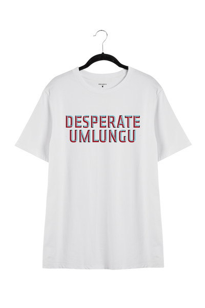 DESPERATE UMLUNGU TEE