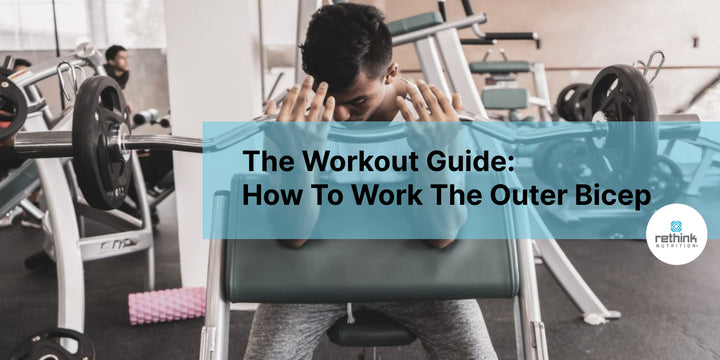 The Workout Guide: How To Work The Outer Bicep