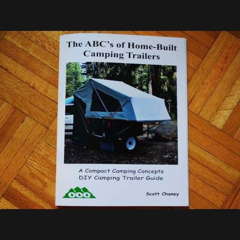How to Build A Camping Trailer ABC'S - Compact Camping Trailers