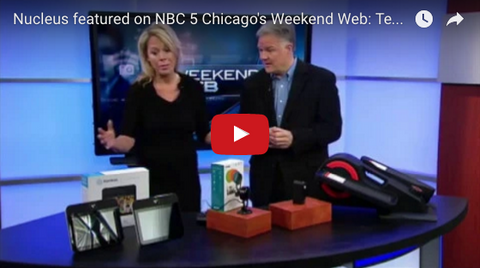 Nucleus featured on NBC 5 Chicago's Weekend Web