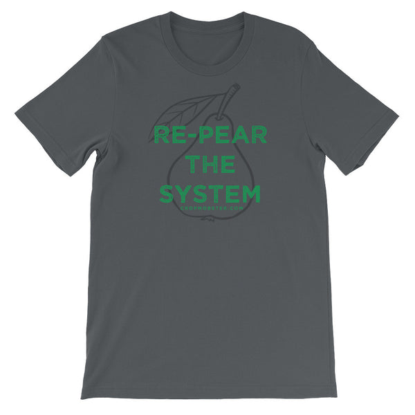 Re-Pear The System - Unisex short sleeve t-shirt