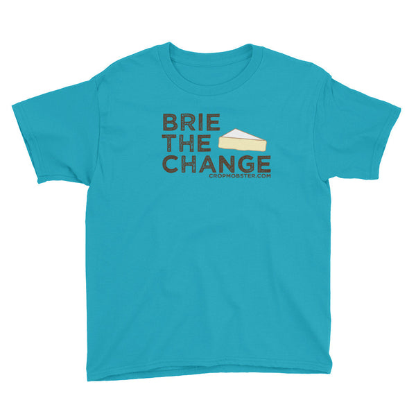 Brie the Change - Youth Short Sleeve T-Shirt