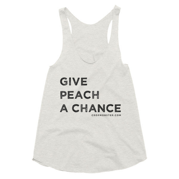 Give Peach a Chance - Women's racerback tank