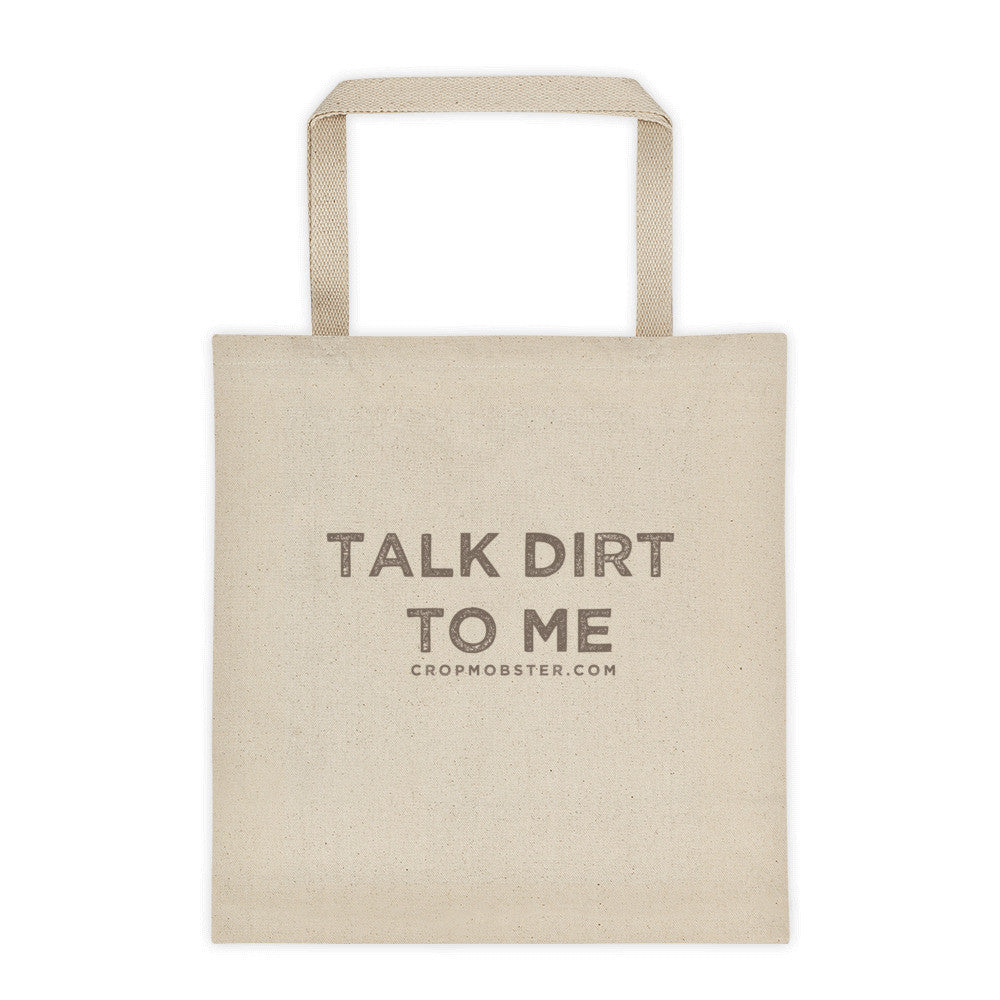 Talk Dirt to Me - Tote bag