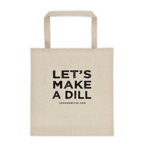 Let's Make A Dill - Tote bag