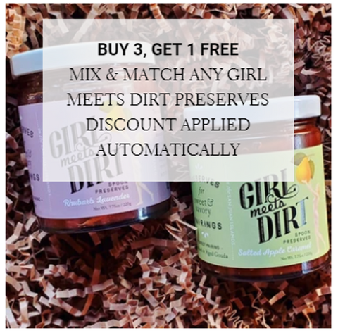 Buy 3, get 1 free of all girl meets dirt preserves