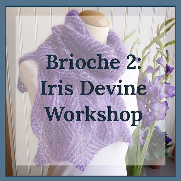 Brioche 2: Iris Divine Workshop