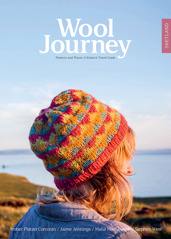 Wool Journey Patterns and Places: A Knitters Travel Guide