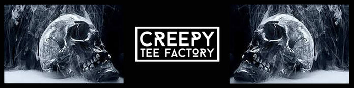 Creepy Tee Factory