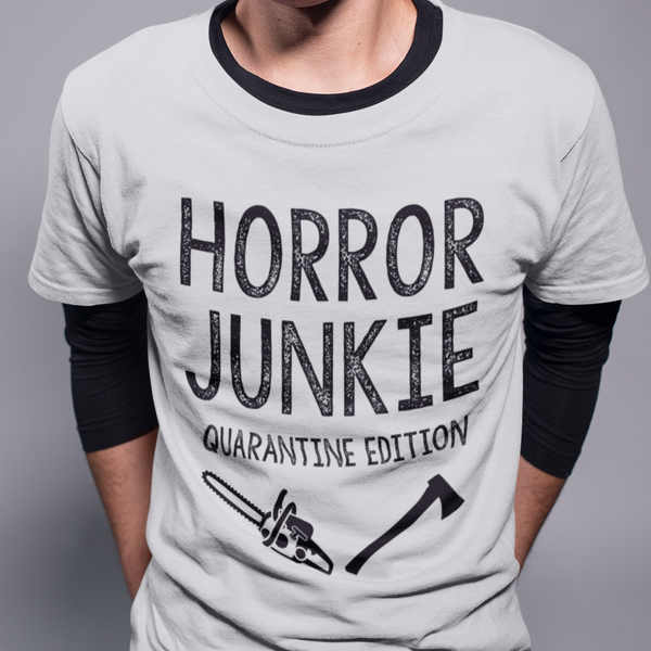 HORROR JUNKIE QUARANTINE EDITION