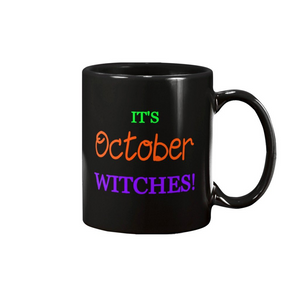 IT'S OCTOBER WITCHES 15 OZ MULTI COLOR MUG