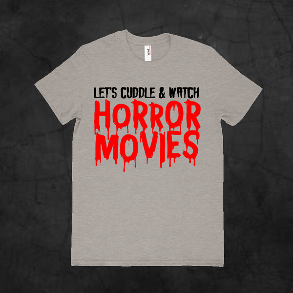 LET'S CUDDLE & WATCH HORROR MOVIES - Metalhead Art & Design, LLC