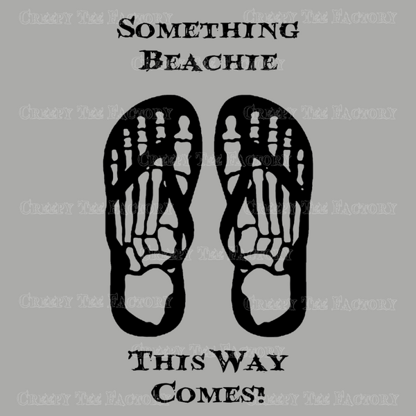 SOMETHING BEACHIE THIS WAY COMES - Metalhead Art & Design, LLC