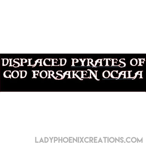 Displaced Pyrates of Ocala Vinyl Decal - Lady Phoenix Creations