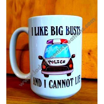 I Like Big Busts Police  Mug - Lady Phoenix Creations