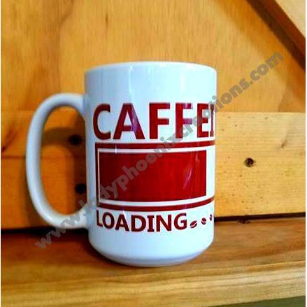 Caffeine Loading  Mug - Lady Phoenix Creations
