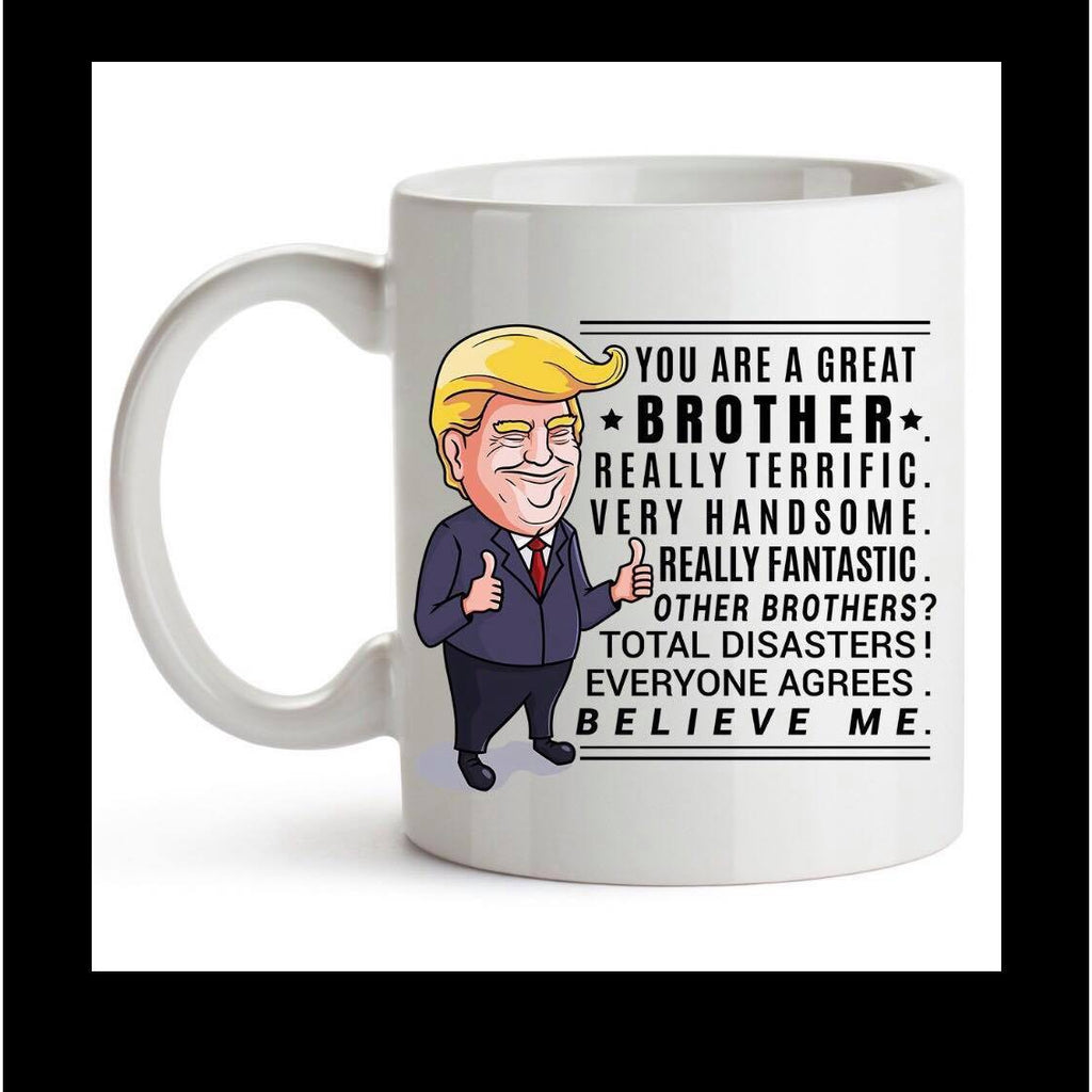 Coffee Mug Dye Sublimated - Trump best brother - Lady Phoenix Creations