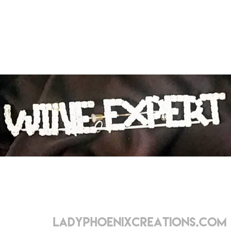 Wine Expert Rhinestone Pin - Lady Phoenix Creations