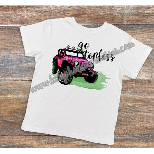 Go Topless - Dye Sublimated shirt - Lady Phoenix Creations