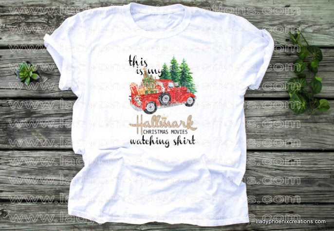 Hallmark movie watching shirt Dye Sublimated shirts - Lady Phoenix Creations