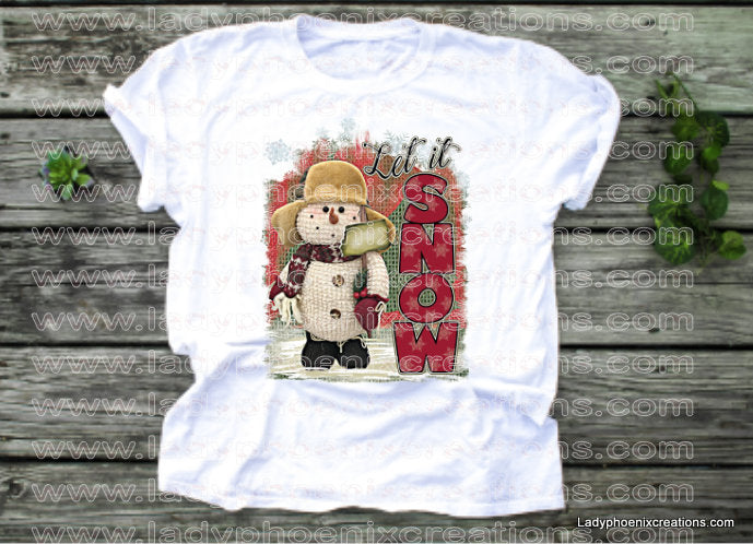 Let it snow snowman with background Dye Sublimated shirts - Lady Phoenix Creations