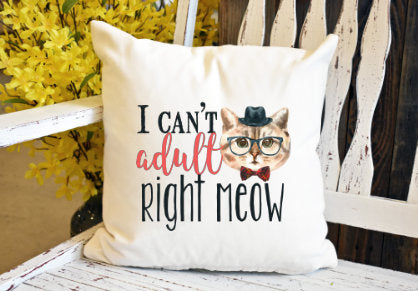 I can't adult right meow cat Pillow Cover - dye sublimation - Lady Phoenix Creations
