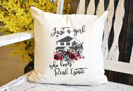 Just a girl who loves real estate Pillow Cover - dye sublimation - Lady Phoenix Creations