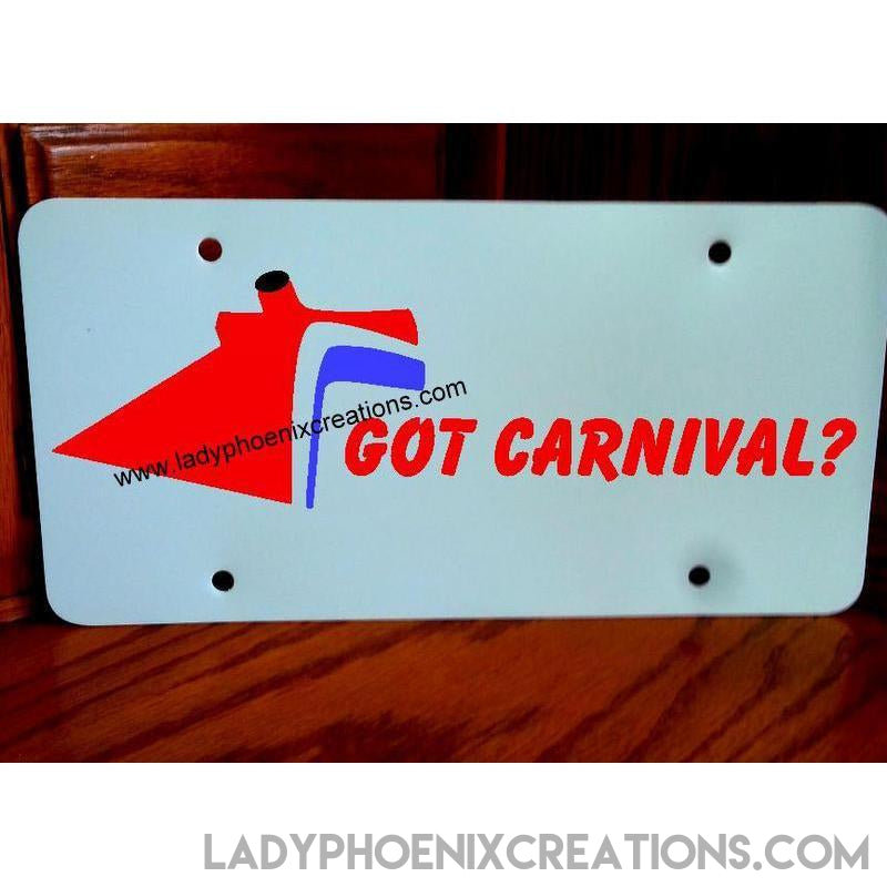 Got Carnival License Plate - Lady Phoenix Creations