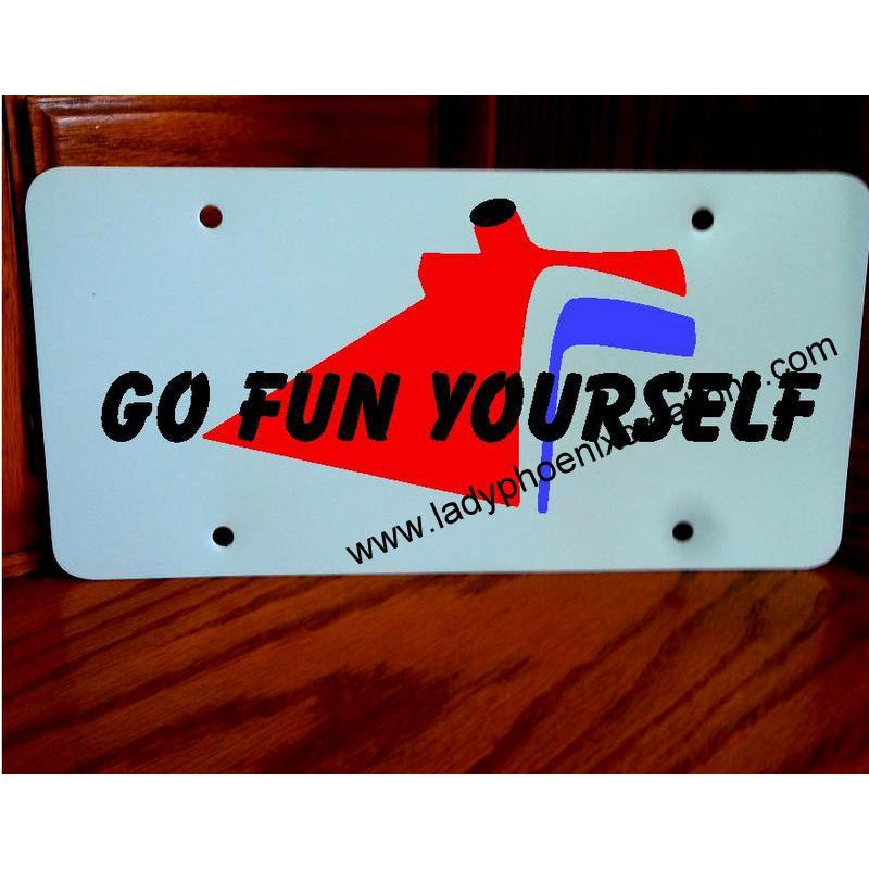 Go Fun Yourself - Carnival - License plate - Lady Phoenix Creations