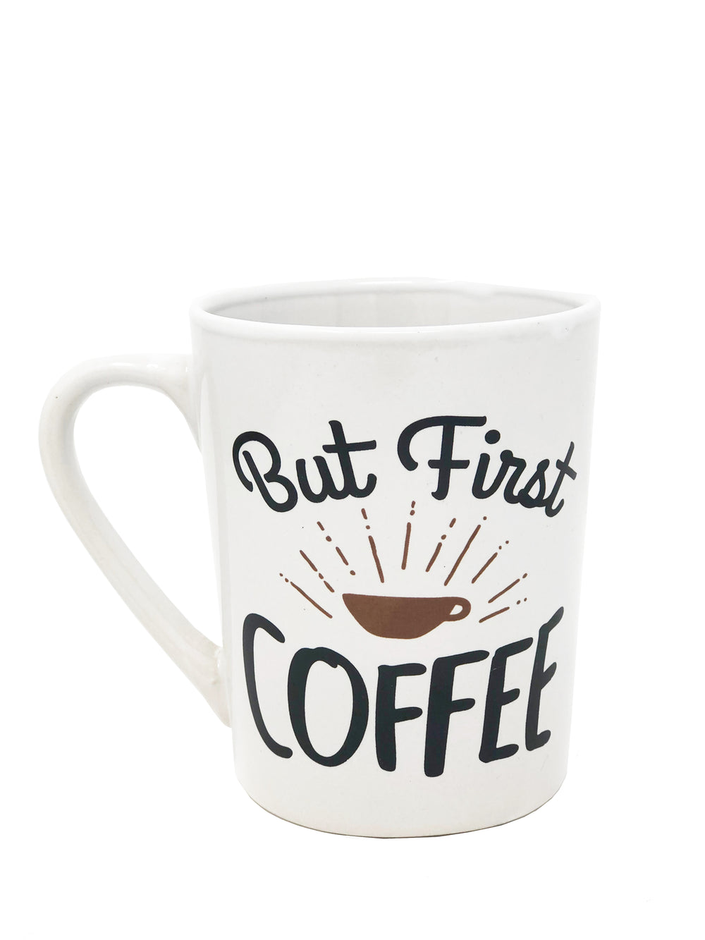 But First Coffee Design Coffee Mug For Breakfast Tea Lunch Dinner Work Home Cup