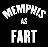 Memphis As Fart