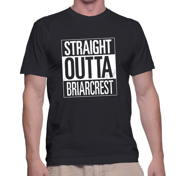 Straight Outta Briarcrest