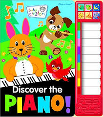 Baby Einstein Discover the Piano Songbook with Built-In Keyboard Book PI Kids