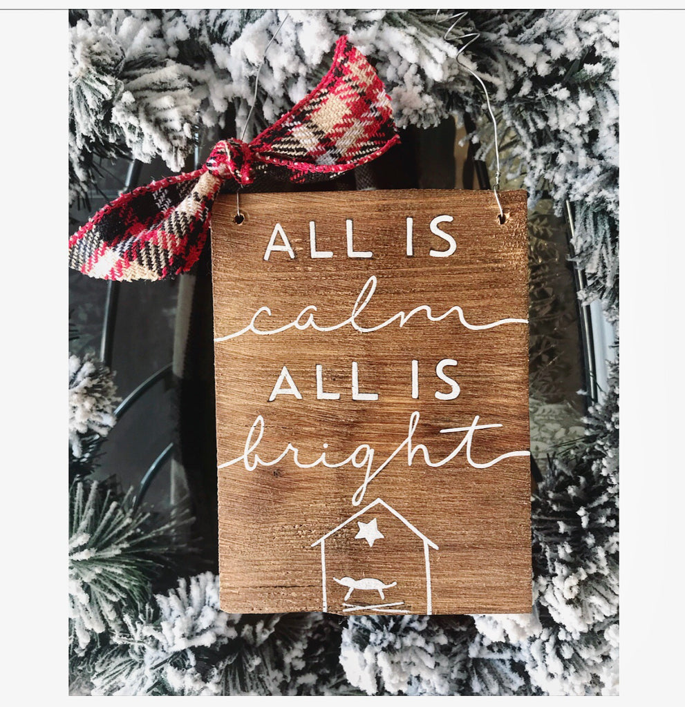 All Is Bright Ornament