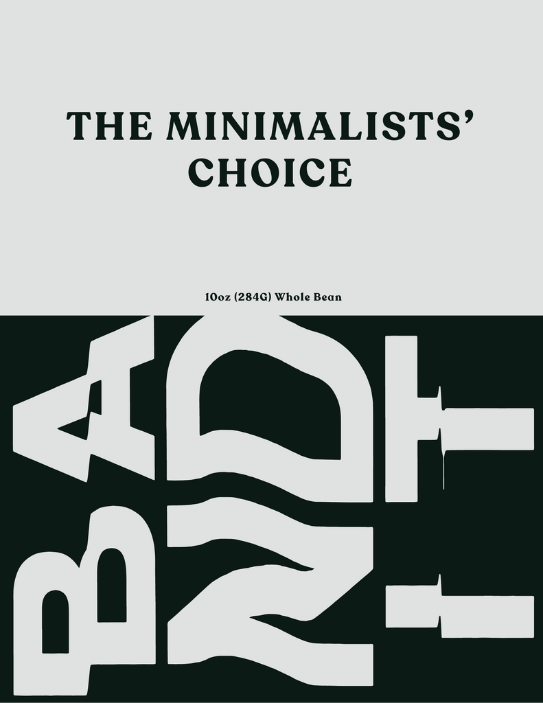 The Minimalists' Choice