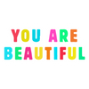 "You Are Beautiful 1"" PIN"