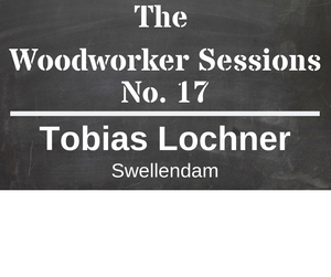 The Woodworker Sessions #17 - Ten Questions with Tobias Lochner of Swellendam