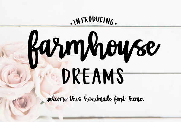 Farmhouse Dreams Script - Extended License