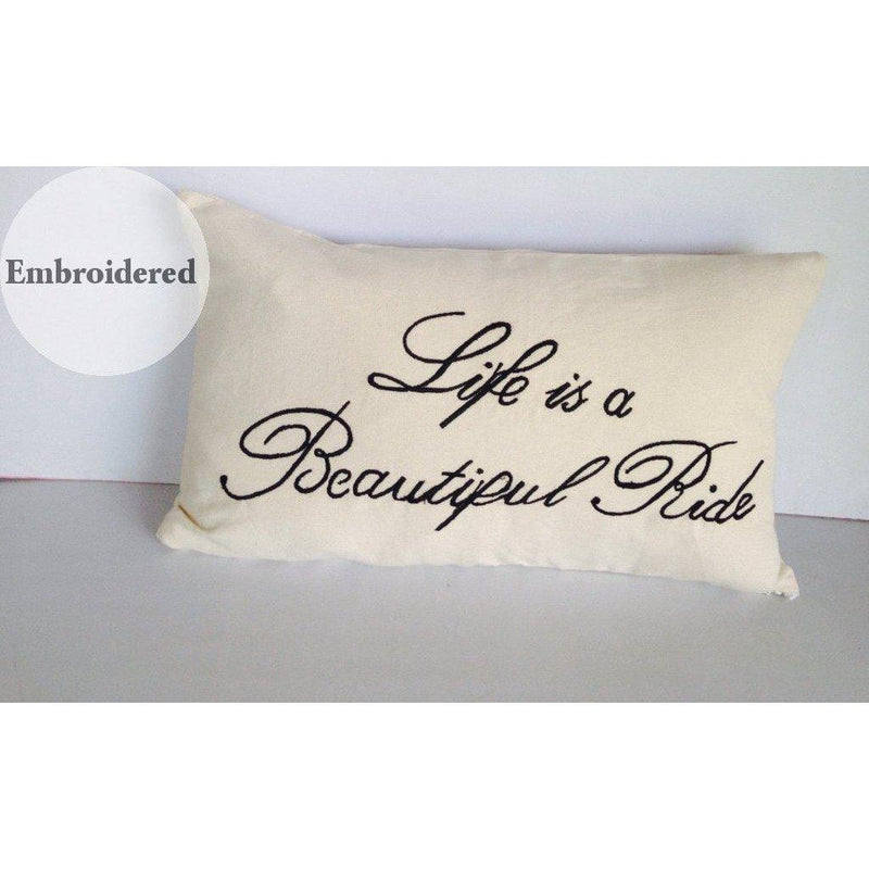Quote Pillows: Life Is A Beautiful Ride