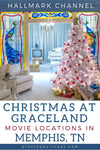10 Memphis Spots in the New 'Christmas at Graceland' Hallmark Movie